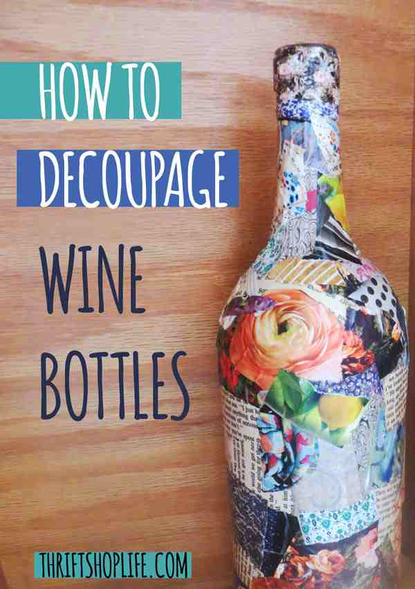 how-to-decoupage-wine-bottles